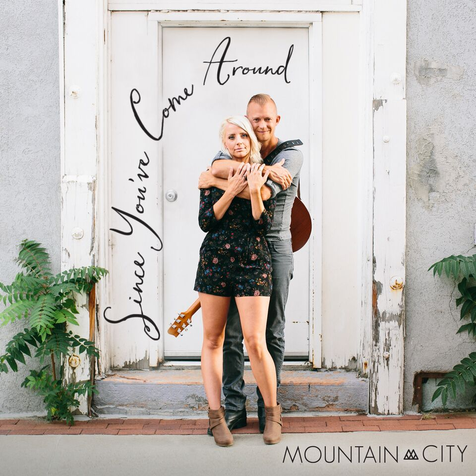 """MountainCity Releases New Single, """"Since You've Come Around"""""""